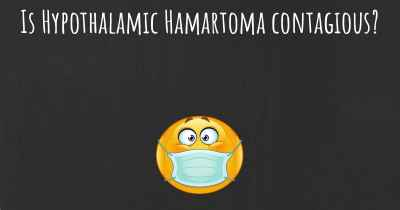 Is Hypothalamic Hamartoma contagious?