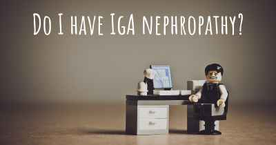 Do I have IgA nephropathy?