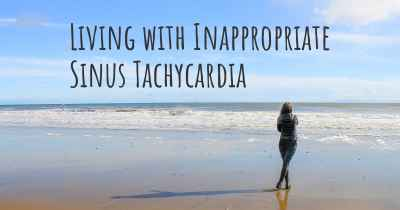 Living with Inappropriate Sinus Tachycardia