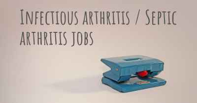 Infectious arthritis / Septic arthritis jobs