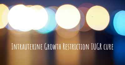 Intrauterine Growth Restriction IUGR cure