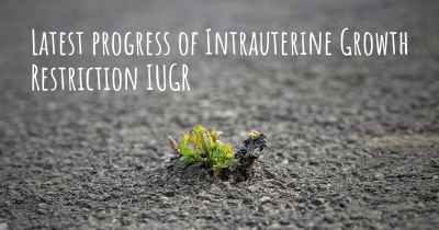 Latest progress of Intrauterine Growth Restriction IUGR