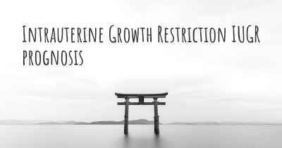 Intrauterine Growth Restriction IUGR prognosis