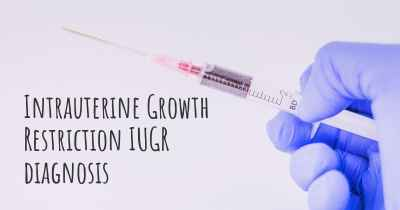 Intrauterine Growth Restriction IUGR diagnosis