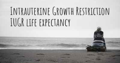 Intrauterine Growth Restriction IUGR life expectancy