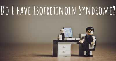 Do I have Isotretinoin Syndrome?