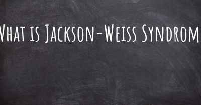 What is Jackson-Weiss Syndrome