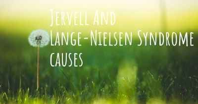 Jervell And Lange-Nielsen Syndrome causes