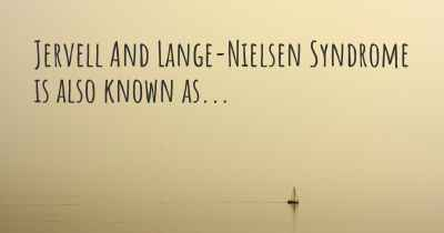 Jervell And Lange-Nielsen Syndrome is also known as...