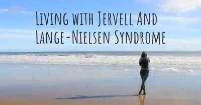 Living with Jervell And Lange-Nielsen Syndrome