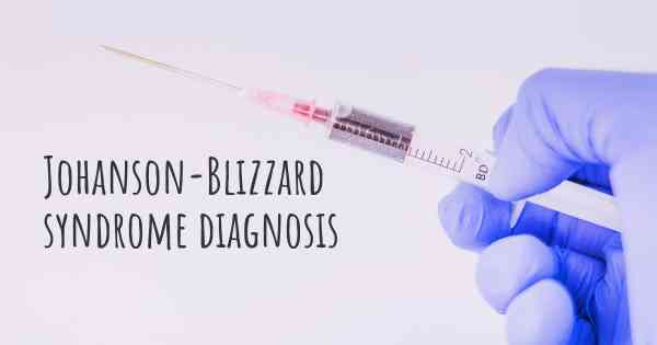 Johanson-Blizzard syndrome diagnosis
