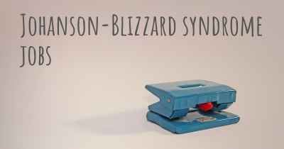 Johanson-Blizzard syndrome jobs