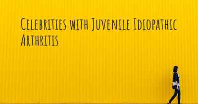 Celebrities with Juvenile Idiopathic Arthritis