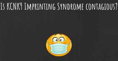 Is KCNK9 Imprinting Syndrome contagious?