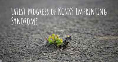 Latest progress of KCNK9 Imprinting Syndrome