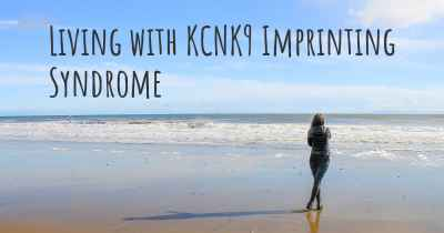 Living with KCNK9 Imprinting Syndrome