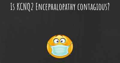 Is KCNQ2 Encephalopathy contagious?