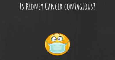 Is Kidney Cancer contagious?