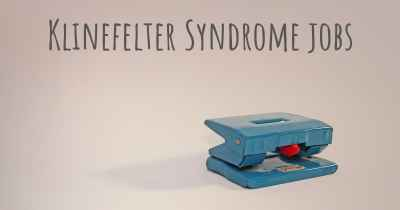Klinefelter Syndrome jobs
