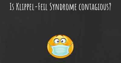 Is Klippel-Feil Syndrome contagious?
