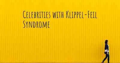 Celebrities with Klippel-Feil Syndrome