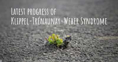 Latest progress of Klippel-Trénaunay-Weber Syndrome
