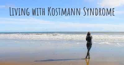 Living with Kostmann Syndrome
