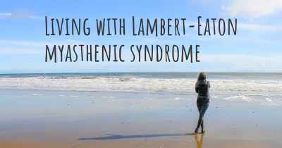 Living with Lambert-Eaton myasthenic syndrome