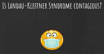 Is Landau-Kleffner Syndrome contagious?