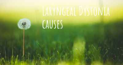 Laryngeal Dystonia causes