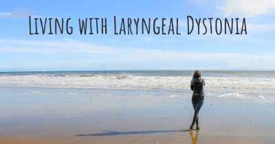 Living with Laryngeal Dystonia
