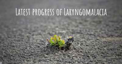 Latest progress of Laryngomalacia