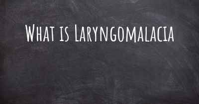 What is Laryngomalacia
