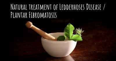 Natural treatment of Ledderhoses Disease / Plantar Fibromatosis