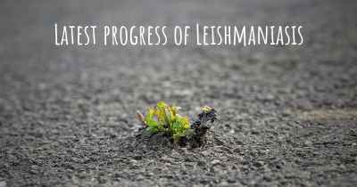 Latest progress of Leishmaniasis