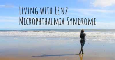 Living with Lenz Microphthalmia Syndrome
