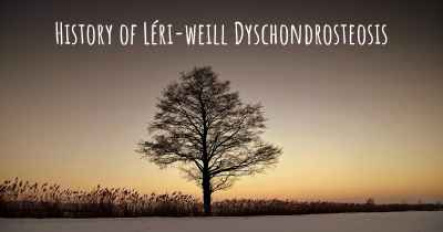 History of Léri-weill Dyschondrosteosis