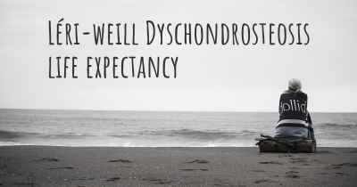 Léri-weill Dyschondrosteosis life expectancy