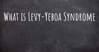 What is Levy-Yeboa Syndrome