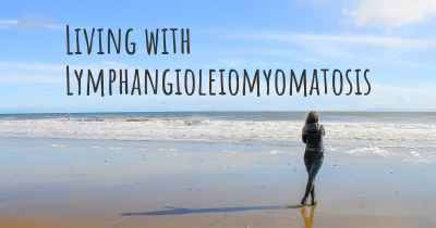 Living with Lymphangioleiomyomatosis