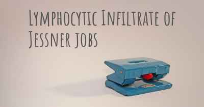 Lymphocytic Infiltrate of Jessner jobs