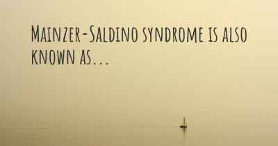 Mainzer-Saldino syndrome is also known as...