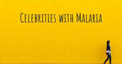 Celebrities with Malaria