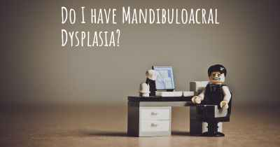 Do I have Mandibuloacral Dysplasia?