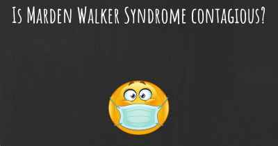 Is Marden Walker Syndrome contagious?