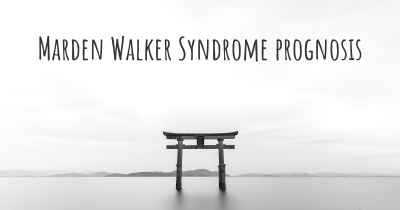 Marden Walker Syndrome prognosis