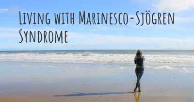 Living with Marinesco-Sjögren Syndrome