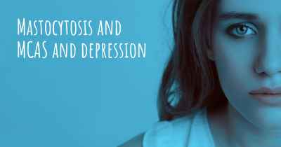Mastocytosis and MCAS and depression