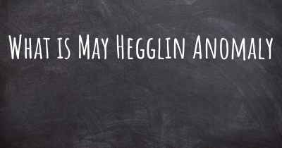 What is May Hegglin Anomaly