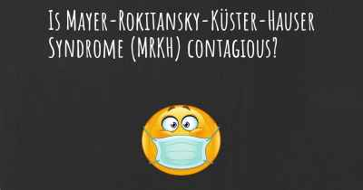 Is Mayer-Rokitansky-Küster-Hauser Syndrome (MRKH) contagious?